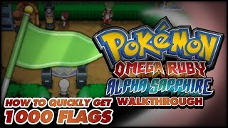 Download Pokémon Omega Ruby and Alpha Sapphire Walkthrough - Secret Bases: How to get 1000 flags fast! Video