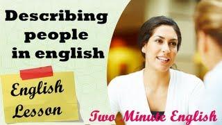 Download Describing people in english - Sample English conversation Video