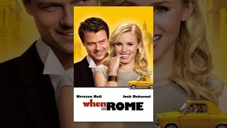 Download When In Rome Video