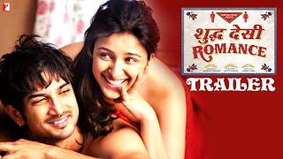 Download Shuddh Desi Romance - Trailer | Sushant Singh Rajput | Parineeti Chopra | Vaani Kapoor Video