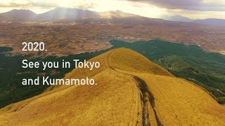 Download See you in Tokyo and Kumamoto in 2020. Video
