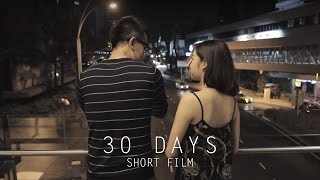 Download 30 Days | Short Film Video
