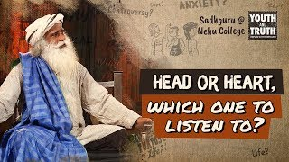 Download Head or Heart, which one to listen to? - Sadhguru Video