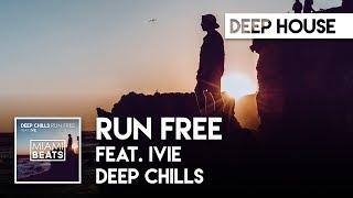 Download Deep Chills - Run Free (feat. IVIE) shoechange shoe challenge Video