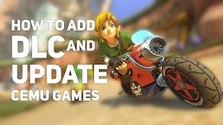 Download How to Add DLC and Update Cemu Games! Video