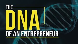 Download DNA of an Entrepreneur Video