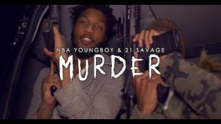 Download YoungBoy Never Broke Again - Murder Remix ft. 21 Savage Video