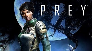 Download Prey - Official Gameplay Walkthrough Video