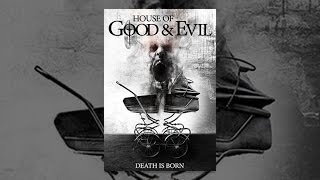 Download House of Good and Evil Video