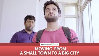 Download FilterCopy | Moving From A Small Town To A Big City | Ft. Veer Rajwant Singh Video