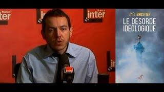 Download #9 - Gaël BRUSTIER pour son livre ″Le désordre idéologique″ Video