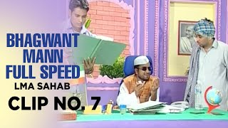 Download Bhagwant Mann Full Speed | LMA Sahab | Clip No. 7 Video