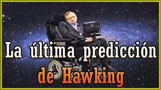 Download La Asombrosa Predicción que Hizo Stephen Hawking Antes de Dejar Este Mundo Video