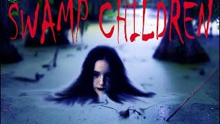 Download Swamp Children - Creepypasta Video