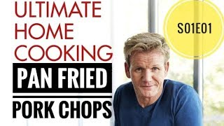 Download Pan Fried Pork Chops - Ultimate Cookery season 1 episode 1 | Almost Anything Video