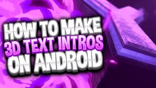 Download How To Make DOPE Intros on Android 2018 Video
