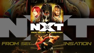 Download WWE: NXT - From Secret to Sensation Video
