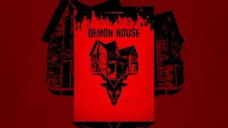 Download Demon House Video
