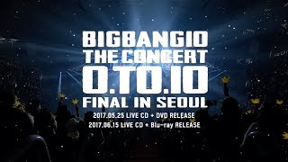 Download BIGBANG10 THE CONCERT O.TO.10 FINAL IN SEOUL LIVE CD + DVD/Blu-ray TEASER Video