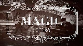 Download sumika / MAGIC【Music Video】 Video