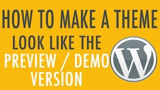 Download 😍 Make Your WordPress Theme Look Like the Demo Video