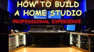 Download How to build a Home Studio - Professional Experience Video