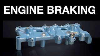 Download What Is Engine Braking? What Is A Jake Brake? Video