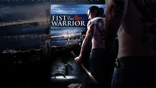 Download Fist of the Warrior Video