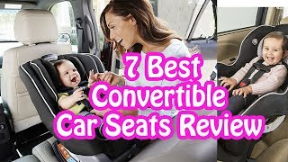 Download 7 Best Convertible Car Seats Review 2017 | Best Convertible Car Seats Reviews Video