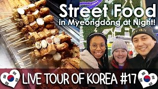 Download Street Food in Myeongdong at Night 명동 길거리 음식 - 🇰🇷 LIVE TOUR OF KOREA #17 Video