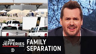 Download Separating Migrant Families at the Border - The Jim Jefferies Show Video