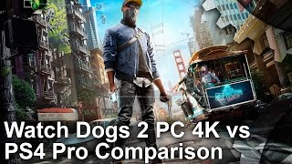 Download Watch Dogs 2 PC 4K vs PS4 Pro Graphics Comparison Video