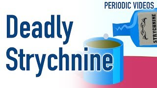 Download Deadly Strychnine - Periodic Table of Videos Video