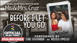 Download Nicole Omillo & Carl Guevarra — Before I Let You Go | Mr. & Mrs. Cruz OST Video