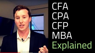 Download CFA, CPA, CFP, and MBA Explained Video