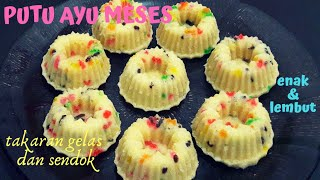 Download Resep Putu Ayu Meses yang enak dan lembut takaran sendok dan gelas Video