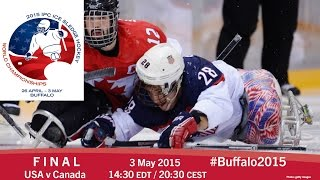 Download USA v Canada | Final | 2015 IPC Ice Sledge Hockey World Championships A-Pool, Buffalo Video
