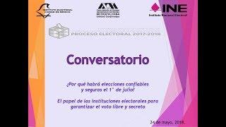 Download Conversatorio ¿Por qué habrá elecciones confiables y seguras el 1o de Julio? Video