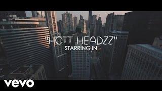 Download Hott Headzz - Hmmm Video