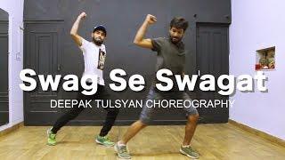 Download Swag Se Swagat Song | Bollywood Dance Choreography | Tiger Zinda hai | Salman khan | Deepak Tulsyan Video