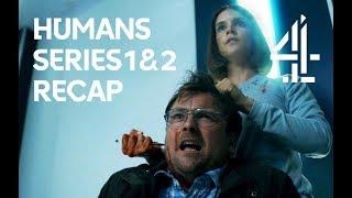 Download Humans Series 1 & 2 Recap | The Story So Far Video