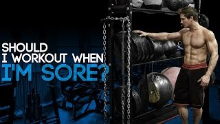 Download Should I Workout When I'm Sore? Video