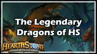 Download [Hearthstone] The Legendary Dragons of HS Video