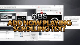 Download How To: Add Scrolling Text Now Playing in OBS Video