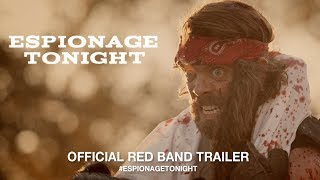 Download Espionage Tonight (2017) | Official Red Band Trailer HD Video