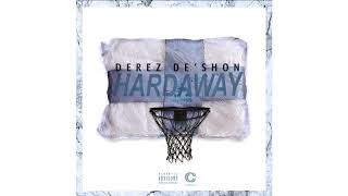 Download Derez De'Shon - Hardaway Video