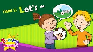 Download Theme 21. Let's - Let's play soccer.   ESL Song & Story - Learning English for Kids Video