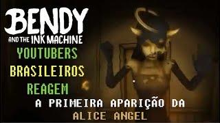 Download [Bendy and the ink machine]Youtubers brasilieros reagem: A primeira aparição da Alice Angel Video
