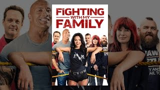 Download Fighting With My Family Video