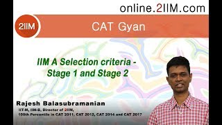 Download IIM A Selection criteria - Stage 1 and Stage 2 Video